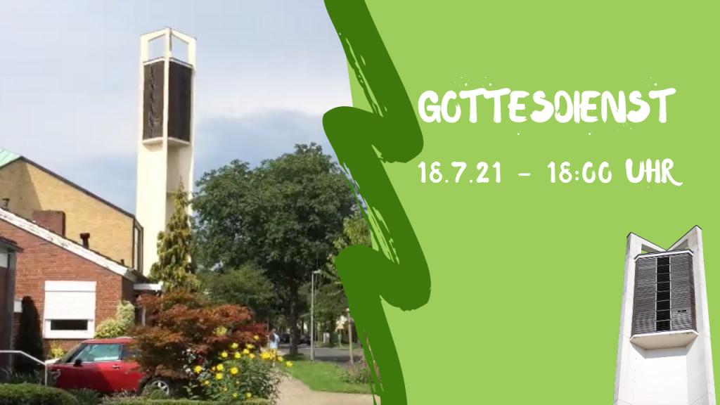 Gottesdienst 18.7.2021 - 18:00 Uhr